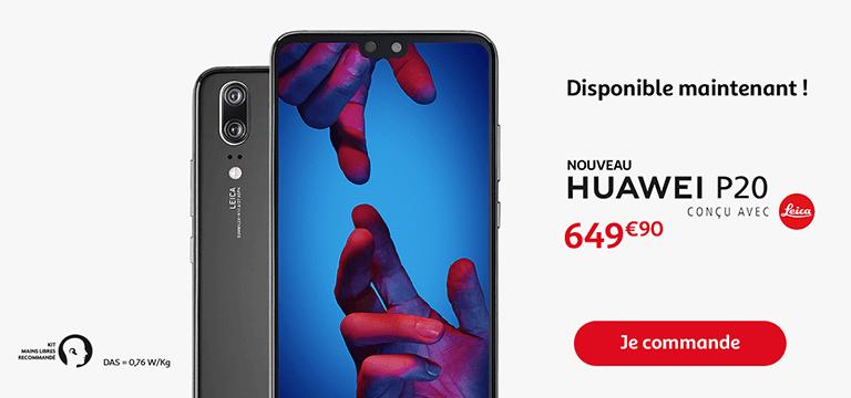 Commandez le nouveau Huawei P20 dès maintenant
