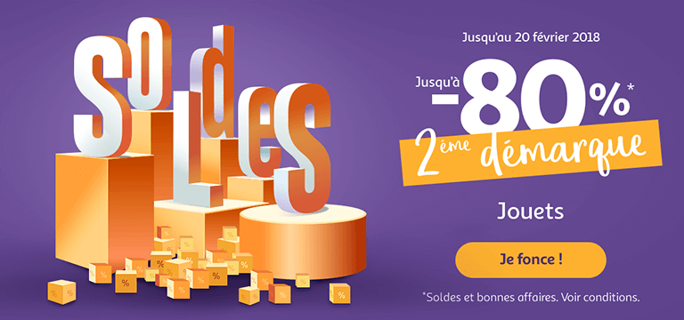 Du 10/01 au 20/02/2018, Soldes jusqu'à -80% en jouet