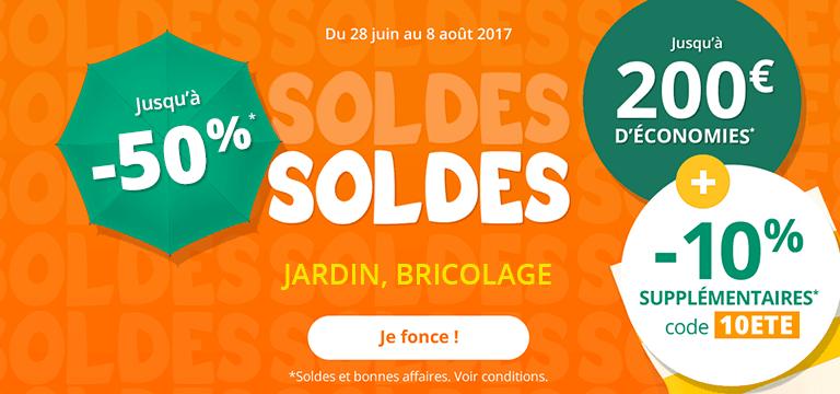 Du 18 au 24 Juillet : Soldes Jardin Bricolage jusqu'à -50%