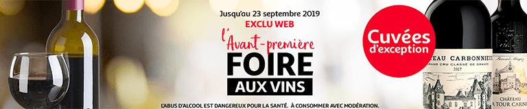 L'avant-première Foire aux vins, jusqu'au 23 septembre 2019