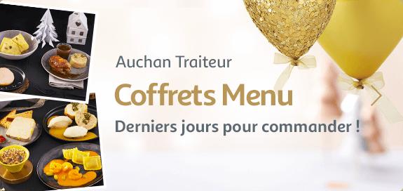 Auchan traiteur : coffrets menu, derniers jours pour commander !