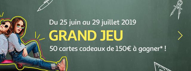 Du 25 juin au 29 juillet : Grand jeu, 50 cartes cadeaux de 150€ à gagner