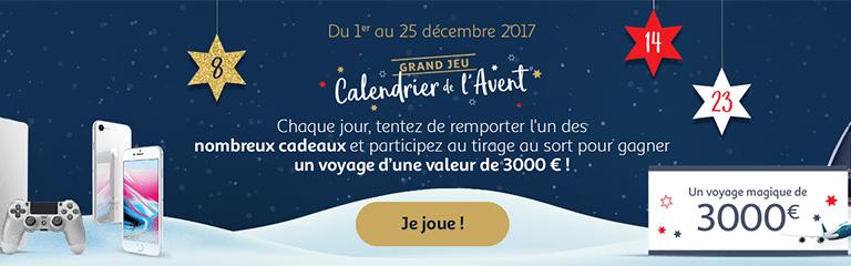 Du 1er au 25 décembre 2017 - Grand Jeu Calendrier de l'Avent